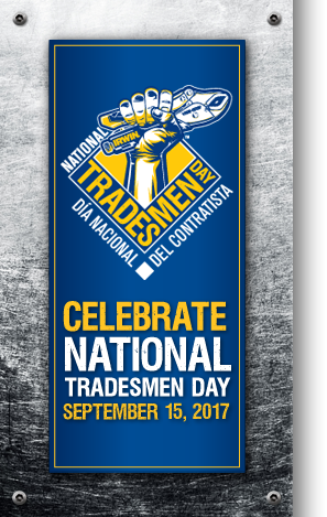 Celebrate National Tradesmen Day. September 21, 2012.